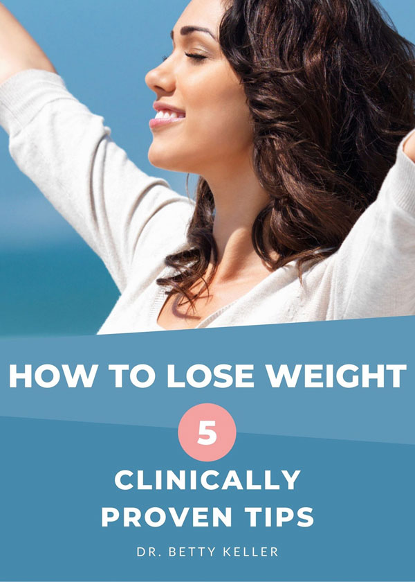 5 Tips for Weight Loss Dr. Betty Keller